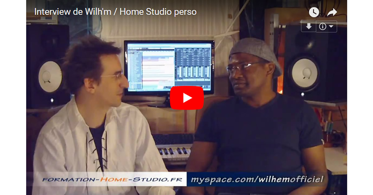 Interview de Wilh'm / Home Studio perso